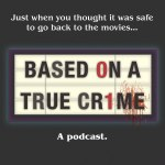 itunes-based-on-a-true-crime-podcast-art