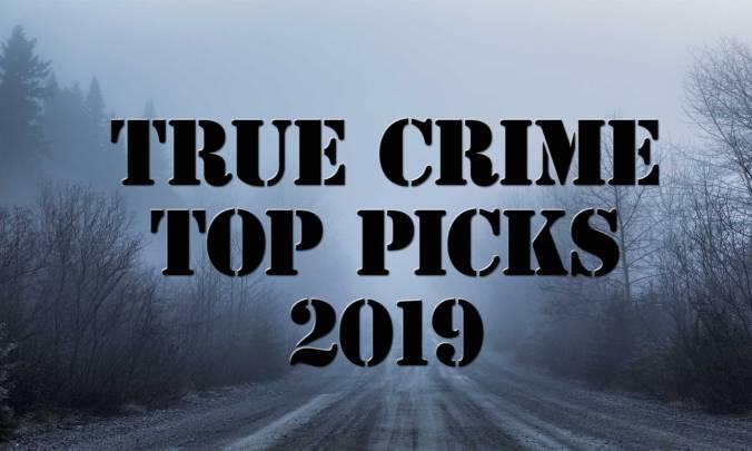 True-Crime-Top-Picks-2019-blog